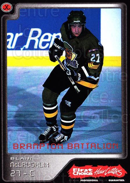 1999-00 Brampton Battalion #26 Blair McLaughlin<br/>2 In Stock - $3.00 each - <a href=https://centericecollectibles.foxycart.com/cart?name=1999-00%20Brampton%20Battalion%20%2326%20Blair%20McLaughli...&price=$3.00&code=302956 class=foxycart> Buy it now! </a>