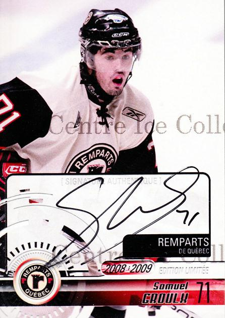 2008-09 Quebec Remparts Autographed #22 Samuel Groulx<br/>3 In Stock - $5.00 each - <a href=https://centericecollectibles.foxycart.com/cart?name=2008-09%20Quebec%20Remparts%20Autographed%20%2322%20Samuel%20Groulx...&price=$5.00&code=303705 class=foxycart> Buy it now! </a>