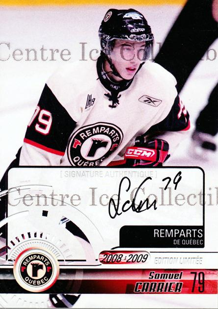 2008-09 Quebec Remparts Autographed #23 Samuel Carrier<br/>3 In Stock - $5.00 each - <a href=https://centericecollectibles.foxycart.com/cart?name=2008-09%20Quebec%20Remparts%20Autographed%20%2323%20Samuel%20Carrier...&price=$5.00&code=303706 class=foxycart> Buy it now! </a>