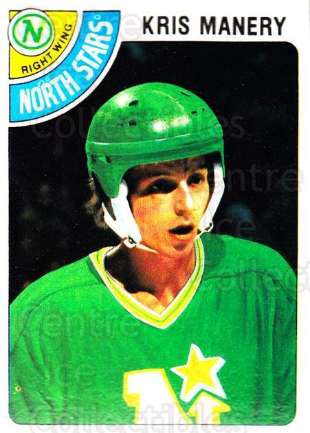 1978-79 Topps #107 Kris Manery<br/>10 In Stock - $1.00 each - <a href=https://centericecollectibles.foxycart.com/cart?name=1978-79%20Topps%20%23107%20Kris%20Manery...&quantity_max=10&price=$1.00&code=30384 class=foxycart> Buy it now! </a>