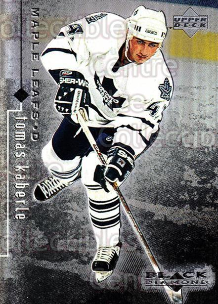 1998-99 Black Diamond #82 Tomas Kaberle<br/>5 In Stock - $2.00 each - <a href=https://centericecollectibles.foxycart.com/cart?name=1998-99%20Black%20Diamond%20%2382%20Tomas%20Kaberle...&quantity_max=5&price=$2.00&code=303883 class=foxycart> Buy it now! </a>