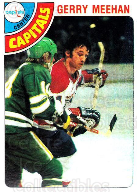 1978-79 Topps #128 Gerry Meehan<br/>13 In Stock - $1.00 each - <a href=https://centericecollectibles.foxycart.com/cart?name=1978-79%20Topps%20%23128%20Gerry%20Meehan...&quantity_max=13&price=$1.00&code=30405 class=foxycart> Buy it now! </a>