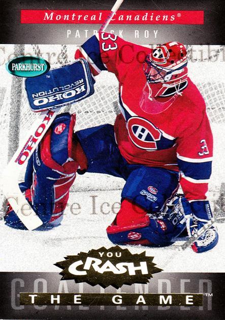 1994-95 Parkhurst Crash the Game Gold #G12 Patrick Roy<br/>8 In Stock - $3.00 each - <a href=https://centericecollectibles.foxycart.com/cart?name=1994-95%20Parkhurst%20Crash%20the%20Game%20Gold%20%23G12%20Patrick%20Roy...&quantity_max=8&price=$3.00&code=304281 class=foxycart> Buy it now! </a>