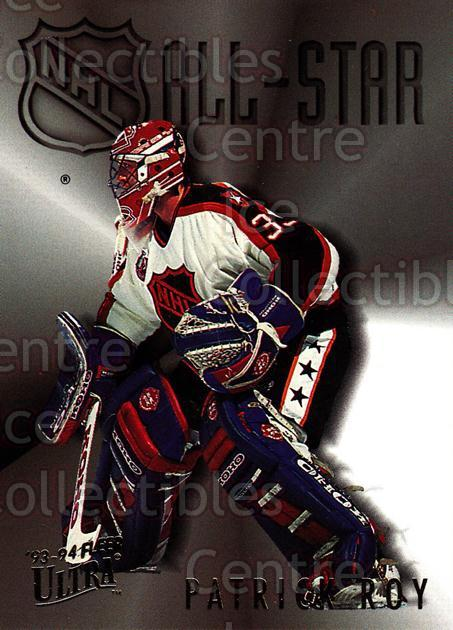 1993-94 Ultra All-Stars #1 Patrick Roy<br/>2 In Stock - $5.00 each - <a href=https://centericecollectibles.foxycart.com/cart?name=1993-94%20Ultra%20All-Stars%20%231%20Patrick%20Roy...&price=$5.00&code=304352 class=foxycart> Buy it now! </a>