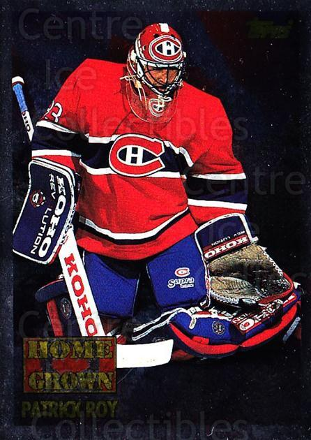 1995-96 Topps Home Grown Canada #1 Patrick Roy<br/>3 In Stock - $10.00 each - <a href=https://centericecollectibles.foxycart.com/cart?name=1995-96%20Topps%20Home%20Grown%20Canada%20%231%20Patrick%20Roy...&price=$10.00&code=305000 class=foxycart> Buy it now! </a>