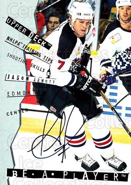 1994-95 Be A Player Auto #110 Jason Arnott<br/>2 In Stock - $5.00 each - <a href=https://centericecollectibles.foxycart.com/cart?name=1994-95%20Be%20A%20Player%20Auto%20%23110%20Jason%20Arnott...&quantity_max=2&price=$5.00&code=305300 class=foxycart> Buy it now! </a>