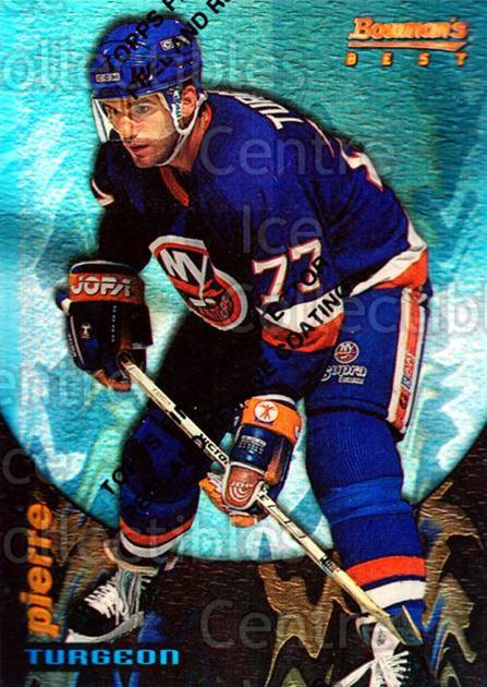 1994-95 Finest Bowmans Best Blue Refractors #9 Pierre Turgeon<br/>1 In Stock - $10.00 each - <a href=https://centericecollectibles.foxycart.com/cart?name=1994-95%20Finest%20Bowmans%20Best%20Blue%20Refractors%20%239%20Pierre%20Turgeon...&quantity_max=1&price=$10.00&code=306075 class=foxycart> Buy it now! </a>