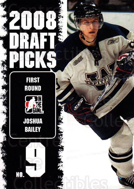 2008-09 ITG Heroes and Prospects Draft Picks #7 Joshua Bailey<br/>5 In Stock - $2.00 each - <a href=https://centericecollectibles.foxycart.com/cart?name=2008-09%20ITG%20Heroes%20and%20Prospects%20Draft%20Picks%20%237%20Joshua%20Bailey...&quantity_max=5&price=$2.00&code=307146 class=foxycart> Buy it now! </a>