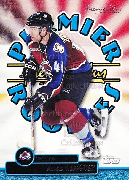 1999-00 Topps Premier Plus Premier Rookies #1 Alex Tanguay<br/>1 In Stock - $2.00 each - <a href=https://centericecollectibles.foxycart.com/cart?name=1999-00%20Topps%20Premier%20Plus%20Premier%20Rookies%20%231%20Alex%20Tanguay...&quantity_max=1&price=$2.00&code=307573 class=foxycart> Buy it now! </a>