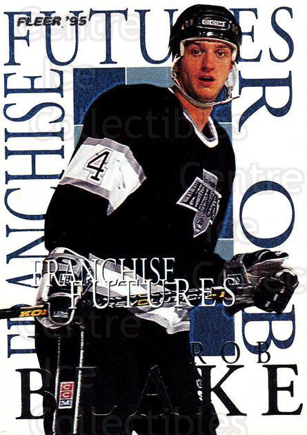 1994-95 Fleer Franchise Futures #2 Rob Blake<br/>2 In Stock - $2.00 each - <a href=https://centericecollectibles.foxycart.com/cart?name=1994-95%20Fleer%20Franchise%20Futures%20%232%20Rob%20Blake...&quantity_max=2&price=$2.00&code=30847 class=foxycart> Buy it now! </a>