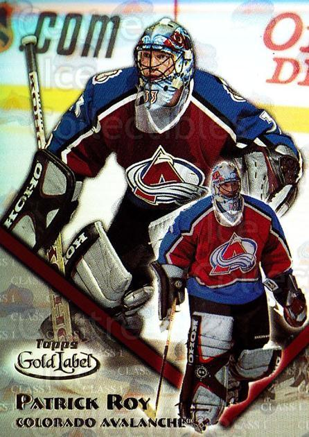 2000-01 Topps Gold Label Class 1 #51 Patrick Roy<br/>1 In Stock - $5.00 each - <a href=https://centericecollectibles.foxycart.com/cart?name=2000-01%20Topps%20Gold%20Label%20Class%201%20%2351%20Patrick%20Roy...&price=$5.00&code=308524 class=foxycart> Buy it now! </a>