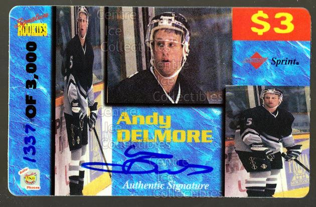 1995 Signature Rookies Auto-Phonex Phone Cards #13 Andy Delmore<br/>5 In Stock - $3.00 each - <a href=https://centericecollectibles.foxycart.com/cart?name=1995%20Signature%20Rookies%20Auto-Phonex%20Phone%20Cards%20%2313%20Andy%20Delmore...&quantity_max=5&price=$3.00&code=308784 class=foxycart> Buy it now! </a>