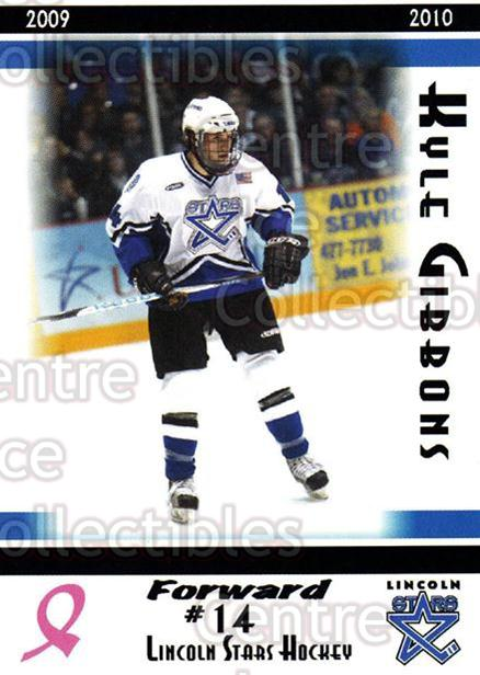 2009-10 Lincoln Stars High Gloss #12 Kyle Gibbons<br/>1 In Stock - $3.00 each - <a href=https://centericecollectibles.foxycart.com/cart?name=2009-10%20Lincoln%20Stars%20High%20Gloss%20%2312%20Kyle%20Gibbons...&quantity_max=1&price=$3.00&code=308948 class=foxycart> Buy it now! </a>