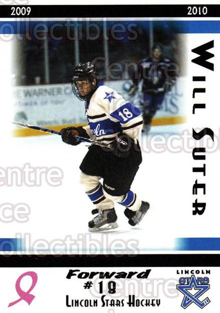 2009-10 Lincoln Stars High Gloss #16 Will Suter<br/>3 In Stock - $3.00 each - <a href=https://centericecollectibles.foxycart.com/cart?name=2009-10%20Lincoln%20Stars%20High%20Gloss%20%2316%20Will%20Suter...&quantity_max=3&price=$3.00&code=308952 class=foxycart> Buy it now! </a>
