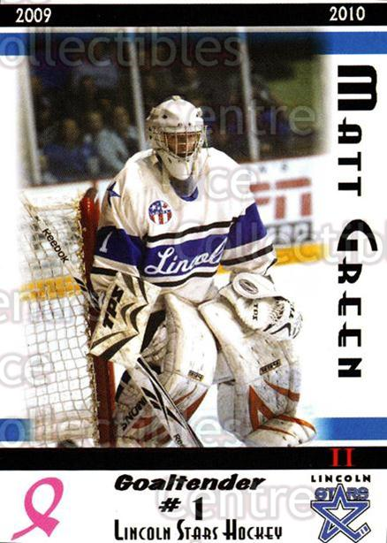 2009-10 Lincoln Stars High Gloss #28 Matt Green<br/>4 In Stock - $3.00 each - <a href=https://centericecollectibles.foxycart.com/cart?name=2009-10%20Lincoln%20Stars%20High%20Gloss%20%2328%20Matt%20Green...&quantity_max=4&price=$3.00&code=308964 class=foxycart> Buy it now! </a>