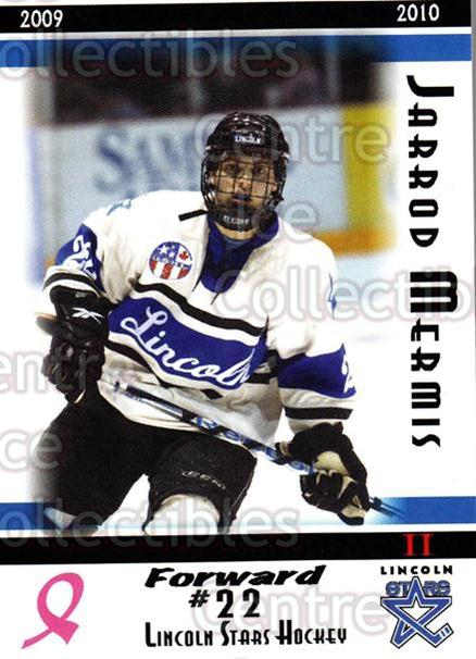 2009-10 Lincoln Stars High Gloss #45 Jarrod Mermis<br/>4 In Stock - $3.00 each - <a href=https://centericecollectibles.foxycart.com/cart?name=2009-10%20Lincoln%20Stars%20High%20Gloss%20%2345%20Jarrod%20Mermis...&quantity_max=4&price=$3.00&code=308981 class=foxycart> Buy it now! </a>