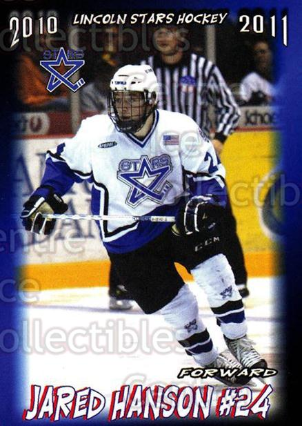 2010-11 Lincoln Stars High Gloss #20 Jared Hanson<br/>3 In Stock - $3.00 each - <a href=https://centericecollectibles.foxycart.com/cart?name=2010-11%20Lincoln%20Stars%20High%20Gloss%20%2320%20Jared%20Hanson...&price=$3.00&code=309034 class=foxycart> Buy it now! </a>