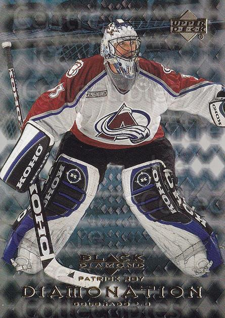 1999-00 Black Diamond Diamonation #5 Patrick Roy<br/>2 In Stock - $5.00 each - <a href=https://centericecollectibles.foxycart.com/cart?name=1999-00%20Black%20Diamond%20Diamonation%20%235%20Patrick%20Roy...&quantity_max=2&price=$5.00&code=309694 class=foxycart> Buy it now! </a>