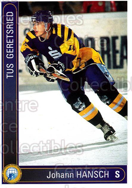 1994-95 German First League #133 Hans Hansch<br/>14 In Stock - $2.00 each - <a href=https://centericecollectibles.foxycart.com/cart?name=1994-95%20German%20First%20League%20%23133%20Hans%20Hansch...&quantity_max=14&price=$2.00&code=30975 class=foxycart> Buy it now! </a>