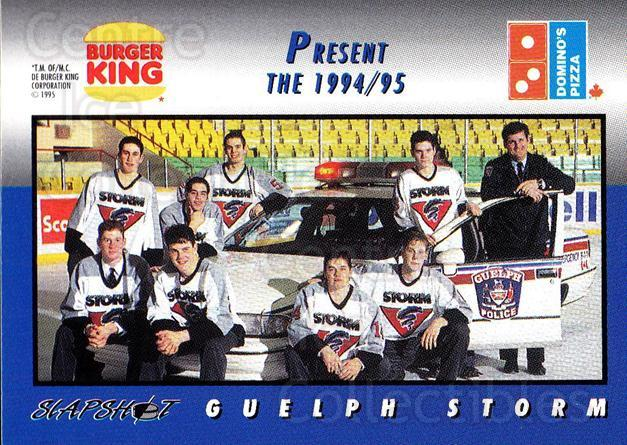 1994-95 Guelph Storm #1 Guelph Storm, Team Photo<br/>3 In Stock - $2.00 each - <a href=https://centericecollectibles.foxycart.com/cart?name=1994-95%20Guelph%20Storm%20%231%20Guelph%20Storm,%20T...&price=$2.00&code=31087 class=foxycart> Buy it now! </a>