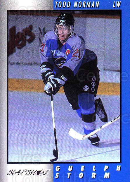 1994-95 Guelph Storm #19 Todd Norman<br/>4 In Stock - $3.00 each - <a href=https://centericecollectibles.foxycart.com/cart?name=1994-95%20Guelph%20Storm%20%2319%20Todd%20Norman...&quantity_max=4&price=$3.00&code=31096 class=foxycart> Buy it now! </a>