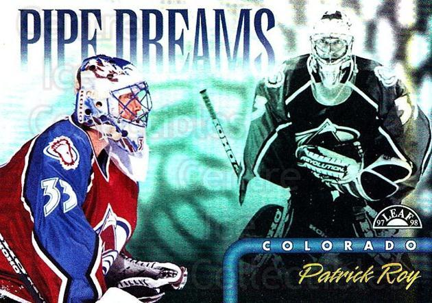 1997-98 Leaf Pipe Dreams #3 Patrick Roy<br/>1 In Stock - $15.00 each - <a href=https://centericecollectibles.foxycart.com/cart?name=1997-98%20Leaf%20Pipe%20Dreams%20%233%20Patrick%20Roy...&quantity_max=1&price=$15.00&code=311053 class=foxycart> Buy it now! </a>