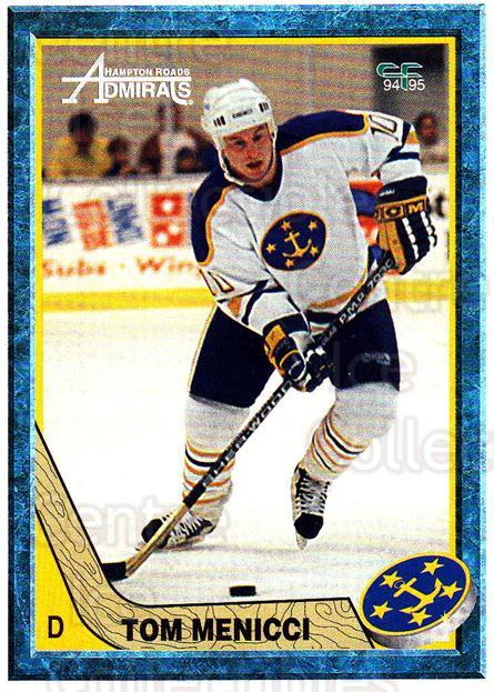 1994-95 Hampton Roads Admirals #11 Tom Menicci<br/>4 In Stock - $3.00 each - <a href=https://centericecollectibles.foxycart.com/cart?name=1994-95%20Hampton%20Roads%20Admirals%20%2311%20Tom%20Menicci...&quantity_max=4&price=$3.00&code=31116 class=foxycart> Buy it now! </a>