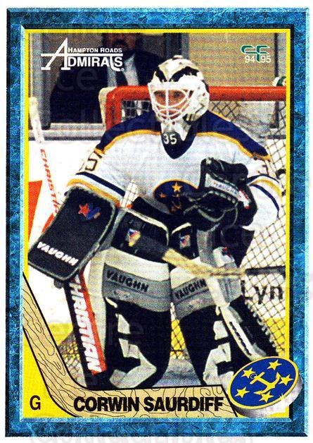 1994-95 Hampton Roads Admirals #21 Corwin Saurdiff<br/>2 In Stock - $3.00 each - <a href=https://centericecollectibles.foxycart.com/cart?name=1994-95%20Hampton%20Roads%20Admirals%20%2321%20Corwin%20Saurdiff...&quantity_max=2&price=$3.00&code=31127 class=foxycart> Buy it now! </a>