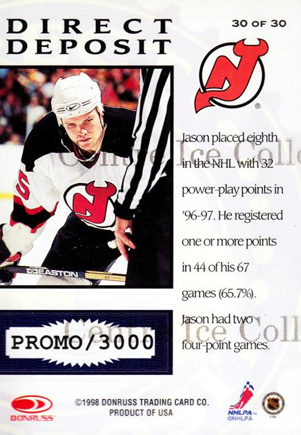 1997-98 Donruss Priority Direct Deposit Promos #30 Jason Arnott<br/>1 In Stock - $5.00 each - <a href=https://centericecollectibles.foxycart.com/cart?name=1997-98%20Donruss%20Priority%20Direct%20Deposit%20Promos%20%2330%20Jason%20Arnott...&quantity_max=1&price=$5.00&code=311759 class=foxycart> Buy it now! </a>