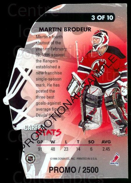 1995-96 Donruss Elite Painted Warriors Promo #3 Martin Brodeur<br/>1 In Stock - $10.00 each - <a href=https://centericecollectibles.foxycart.com/cart?name=1995-96%20Donruss%20Elite%20Painted%20Warriors%20Promo%20%233%20Martin%20Brodeur...&price=$10.00&code=313222 class=foxycart> Buy it now! </a>