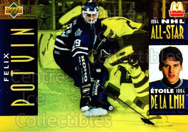 1994-95 McDonalds Upper Deck #14 Felix Potvin<br/>6 In Stock - $1.00 each - <a href=https://centericecollectibles.foxycart.com/cart?name=1994-95%20McDonalds%20Upper%20Deck%20%2314%20Felix%20Potvin...&quantity_max=6&price=$1.00&code=31494 class=foxycart> Buy it now! </a>