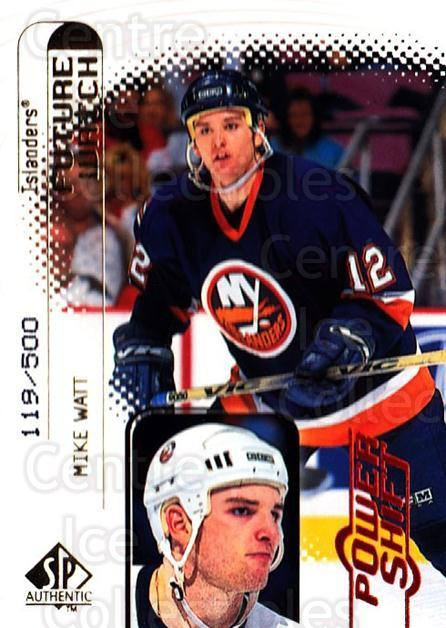 1998-99 SP Authentic Power Shift #103 Mike Watt<br/>3 In Stock - $5.00 each - <a href=https://centericecollectibles.foxycart.com/cart?name=1998-99%20SP%20Authentic%20Power%20Shift%20%23103%20Mike%20Watt...&quantity_max=3&price=$5.00&code=315186 class=foxycart> Buy it now! </a>