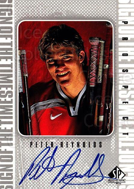 1998-99 Sp Authentic Sign of the Times #PRO Peter Reynolds<br/>2 In Stock - $5.00 each - <a href=https://centericecollectibles.foxycart.com/cart?name=1998-99%20Sp%20Authentic%20Sign%20of%20the%20Times%20%23PRO%20Peter%20Reynolds...&price=$5.00&code=315347 class=foxycart> Buy it now! </a>