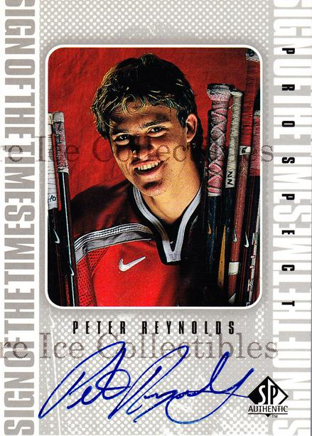 1998-99 Sp Authentic Sign of the Times #PR Peter Reynolds<br/>1 In Stock - $10.00 each - <a href=https://centericecollectibles.foxycart.com/cart?name=1998-99%20Sp%20Authentic%20Sign%20of%20the%20Times%20%23PR%20Peter%20Reynolds...&price=$10.00&code=315350 class=foxycart> Buy it now! </a>