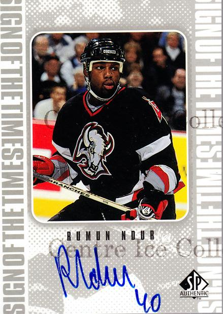 1998-99 Sp Authentic Sign of the Times #RN Rumun Ndur<br/>4 In Stock - $10.00 each - <a href=https://centericecollectibles.foxycart.com/cart?name=1998-99%20Sp%20Authentic%20Sign%20of%20the%20Times%20%23RN%20Rumun%20Ndur...&price=$10.00&code=315354 class=foxycart> Buy it now! </a>