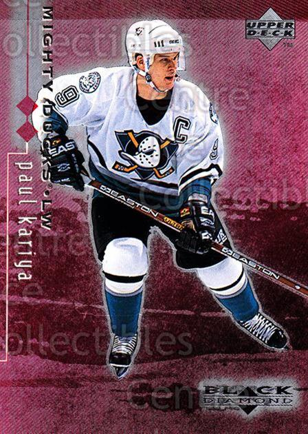1998-99 Black Diamond Double Diamond #1 Paul Kariya<br/>2 In Stock - $2.00 each - <a href=https://centericecollectibles.foxycart.com/cart?name=1998-99%20Black%20Diamond%20Double%20Diamond%20%231%20Paul%20Kariya...&quantity_max=2&price=$2.00&code=315565 class=foxycart> Buy it now! </a>
