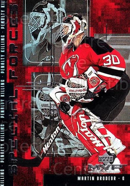 1998-99 Upper Deck MVP Special Forces #9 Martin Brodeur<br/>3 In Stock - $3.00 each - <a href=https://centericecollectibles.foxycart.com/cart?name=1998-99%20Upper%20Deck%20MVP%20Special%20Forces%20%239%20Martin%20Brodeur...&quantity_max=3&price=$3.00&code=317026 class=foxycart> Buy it now! </a>
