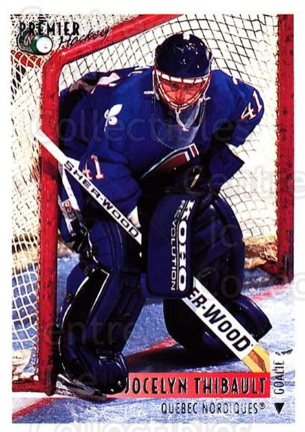 1994-95 OPC Premier #123 Jocelyn Thibault<br/>5 In Stock - $1.00 each - <a href=https://centericecollectibles.foxycart.com/cart?name=1994-95%20OPC%20Premier%20%23123%20Jocelyn%20Thibaul...&quantity_max=5&price=$1.00&code=31804 class=foxycart> Buy it now! </a>