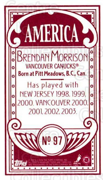 2003-04 Topps C55 Minis American Red #97 Brendan Morrison<br/>1 In Stock - $5.00 each - <a href=https://centericecollectibles.foxycart.com/cart?name=2003-04%20Topps%20C55%20Minis%20American%20Red%20%2397%20Brendan%20Morriso...&quantity_max=1&price=$5.00&code=318409 class=foxycart> Buy it now! </a>