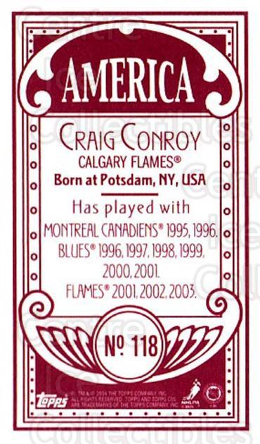 2003-04 Topps C55 Minis American Red #118 Craig Conroy<br/>2 In Stock - $5.00 each - <a href=https://centericecollectibles.foxycart.com/cart?name=2003-04%20Topps%20C55%20Minis%20American%20Red%20%23118%20Craig%20Conroy...&quantity_max=2&price=$5.00&code=318433 class=foxycart> Buy it now! </a>