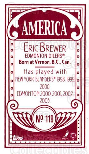 2003-04 Topps C55 Minis American Red #119 Eric Brewer<br/>3 In Stock - $5.00 each - <a href=https://centericecollectibles.foxycart.com/cart?name=2003-04%20Topps%20C55%20Minis%20American%20Red%20%23119%20Eric%20Brewer...&quantity_max=3&price=$5.00&code=318434 class=foxycart> Buy it now! </a>