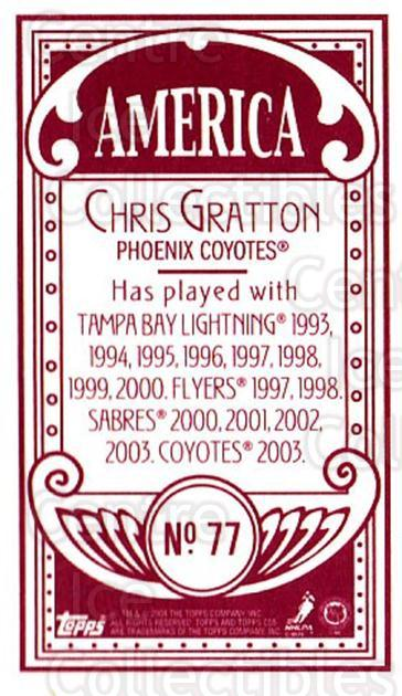 2003-04 Topps C55 Minis American Red #77 Chris Gratton<br/>1 In Stock - $5.00 each - <a href=https://centericecollectibles.foxycart.com/cart?name=2003-04%20Topps%20C55%20Minis%20American%20Red%20%2377%20Chris%20Gratton...&quantity_max=1&price=$5.00&code=318533 class=foxycart> Buy it now! </a>