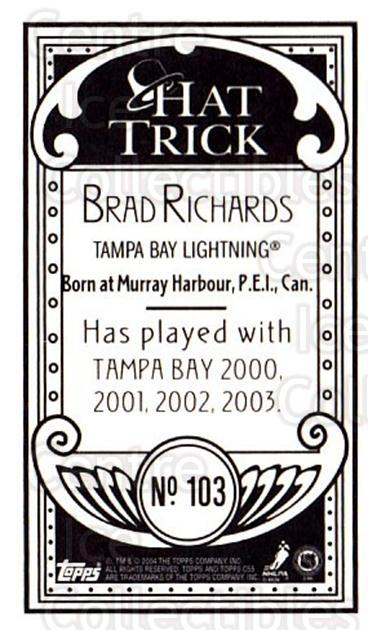 2003-04 Topps C55 Minis Hat Trick #103 Brad Richards<br/>2 In Stock - $5.00 each - <a href=https://centericecollectibles.foxycart.com/cart?name=2003-04%20Topps%20C55%20Minis%20Hat%20Trick%20%23103%20Brad%20Richards...&quantity_max=2&price=$5.00&code=318884 class=foxycart> Buy it now! </a>