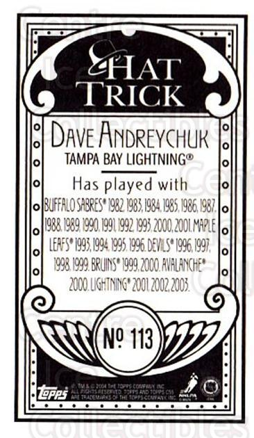 2003-04 Topps C55 Minis Hat Trick #113 Dave Andreychuk<br/>1 In Stock - $5.00 each - <a href=https://centericecollectibles.foxycart.com/cart?name=2003-04%20Topps%20C55%20Minis%20Hat%20Trick%20%23113%20Dave%20Andreychuk...&quantity_max=1&price=$5.00&code=318894 class=foxycart> Buy it now! </a>