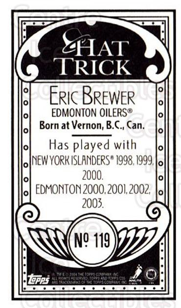 2003-04 Topps C55 Minis Hat Trick #119 Eric Brewer<br/>1 In Stock - $5.00 each - <a href=https://centericecollectibles.foxycart.com/cart?name=2003-04%20Topps%20C55%20Minis%20Hat%20Trick%20%23119%20Eric%20Brewer...&quantity_max=1&price=$5.00&code=318899 class=foxycart> Buy it now! </a>