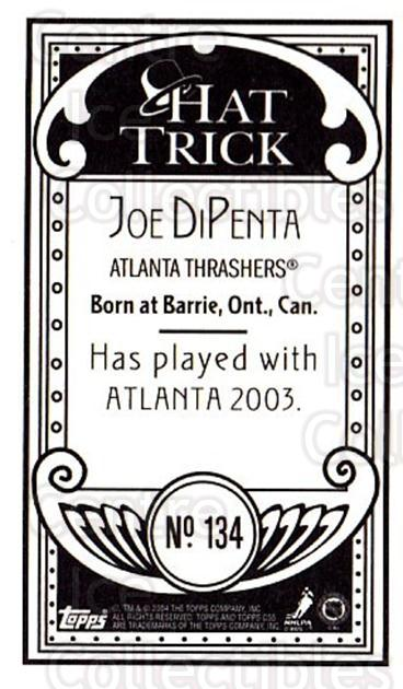 2003-04 Topps C55 Minis Hat Trick #134 Joe DiPenta<br/>1 In Stock - $5.00 each - <a href=https://centericecollectibles.foxycart.com/cart?name=2003-04%20Topps%20C55%20Minis%20Hat%20Trick%20%23134%20Joe%20DiPenta...&quantity_max=1&price=$5.00&code=318914 class=foxycart> Buy it now! </a>