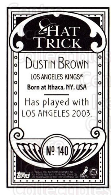 2003-04 Topps C55 Minis Hat Trick #140 Dustin Brown<br/>1 In Stock - $5.00 each - <a href=https://centericecollectibles.foxycart.com/cart?name=2003-04%20Topps%20C55%20Minis%20Hat%20Trick%20%23140%20Dustin%20Brown...&quantity_max=1&price=$5.00&code=318920 class=foxycart> Buy it now! </a>