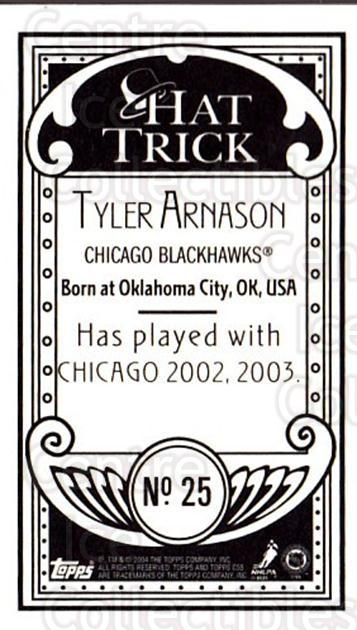 2003-04 Topps C55 Minis Hat Trick #25 Tyler Arnason<br/>2 In Stock - $5.00 each - <a href=https://centericecollectibles.foxycart.com/cart?name=2003-04%20Topps%20C55%20Minis%20Hat%20Trick%20%2325%20Tyler%20Arnason...&quantity_max=2&price=$5.00&code=318943 class=foxycart> Buy it now! </a>