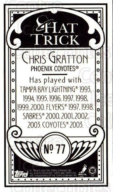 2003-04 Topps C55 Minis Hat Trick #77 Chris Gratton<br/>1 In Stock - $5.00 each - <a href=https://centericecollectibles.foxycart.com/cart?name=2003-04%20Topps%20C55%20Minis%20Hat%20Trick%20%2377%20Chris%20Gratton...&quantity_max=1&price=$5.00&code=318998 class=foxycart> Buy it now! </a>