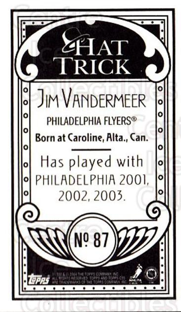2003-04 Topps C55 Minis Hat Trick #87 Jim Vandermeer<br/>1 In Stock - $5.00 each - <a href=https://centericecollectibles.foxycart.com/cart?name=2003-04%20Topps%20C55%20Minis%20Hat%20Trick%20%2387%20Jim%20Vandermeer...&quantity_max=1&price=$5.00&code=319008 class=foxycart> Buy it now! </a>